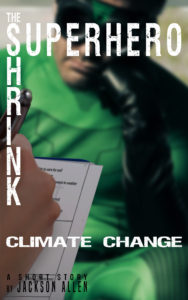 Free Sci-Fi EBook - Superhero Shrink: Climate Change